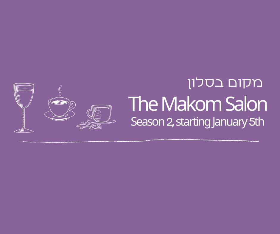 Makom Announces Season 2 of The Makom Salon